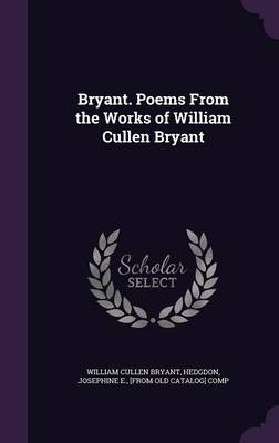 Cover Bryant. Poems from the Works of William Cullen Bryant