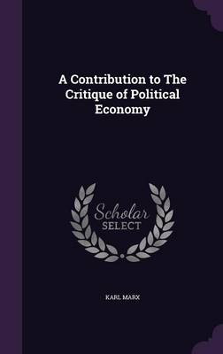 Cover A Contribution to the Critique of Political Economy