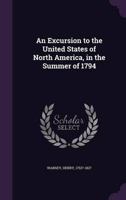 Cover An Excursion to the United States of North America, in the Summer of 1794