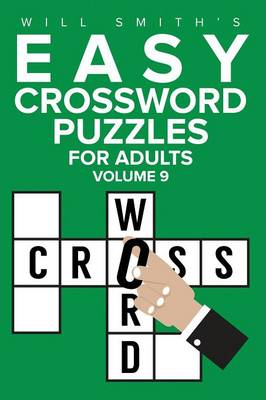 Cover Easy Crossword Puzzles for Adults - Volume 9
