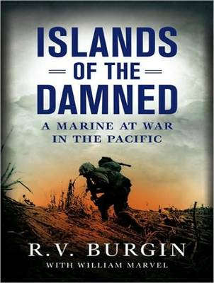 Islands of the Damned: A Marine at War in the Pacific (CD-Audio)