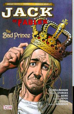 Jack of Fables: The Bad Prince Vol. 3 (Paperback)