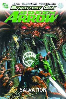 Green Arrow: Salvation (Hardback)