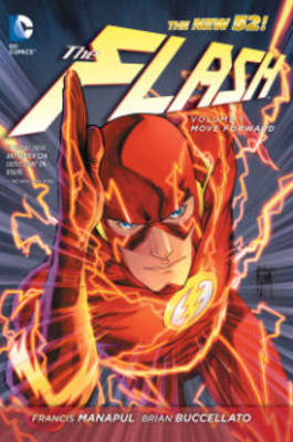 The Flash: Move Forward (the New 52) Volume 1 (Paperback)