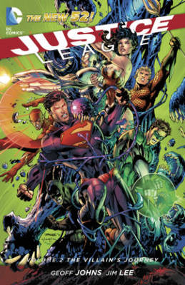 Justice League: Villain's Journey (the New 52) Volume 2 (Hardback)