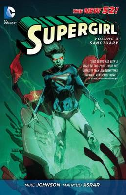 Supergirl: Sanctuary(the New 52) Volume 3 (Paperback)