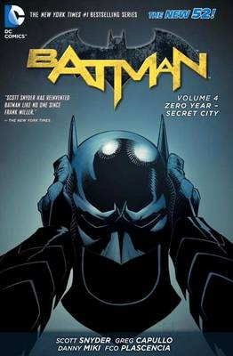 Batman: Zero Year-Secret City Volume 4 (Hardback)