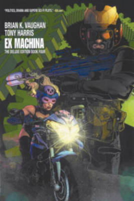 Ex Machina: Book 4 (Paperback)