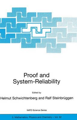 Proof and System-Reliability - NATO Science Series II v. 62 (Hardback)