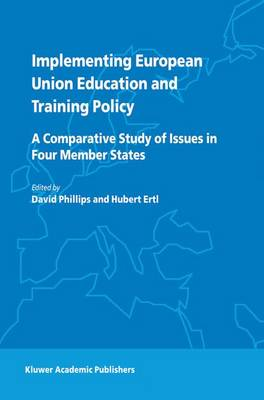 Cover Implementing European Union Education and Training Policy: A Comparative Study of Issues in Four Member States
