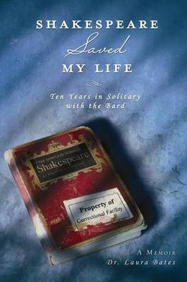 Shakespeare Saved My Life (Paperback)