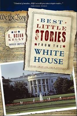 Best Little Stories from the White House (Paperback)