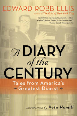 A Diary of the Century: Tales from America's Greatest Diarist (Paperback)