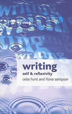 Writing: Self and Reflexivity (Hardback)
