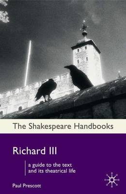 Richard III - Shakespeare Handbooks (Hardback)
