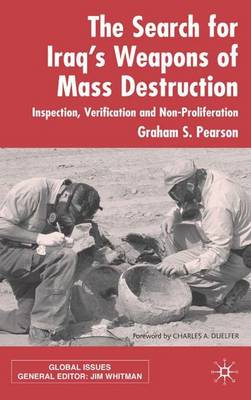 The Search for Iraq's Weapons of Mass Destruction: Inspection, Verification and Non-Proliferation - Global Issues (Hardback)