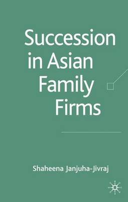 Succession in Asian Family Firms (Hardback)
