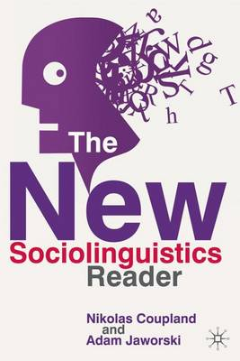 The New Sociolinguistics Reader (Paperback)