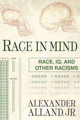 Race in Mind: Race, IQ, and Other Racisms (Paperback)