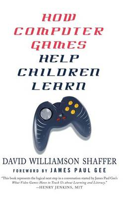 How Computer Games Help Children Learn (Hardback)