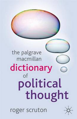 The Palgrave Macmillan Dictionary of Political Thought 2007 (Paperback)