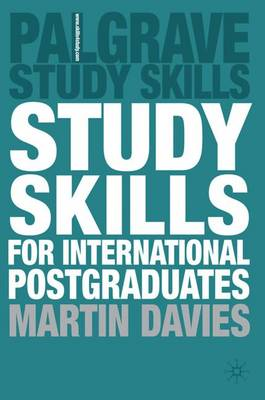 Study Skills for International Postgraduates - Palgrave Study Skills (Paperback)