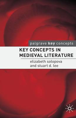 Key Concepts in Medieval Literature - Palgrave Key Concepts: Literature (Paperback)