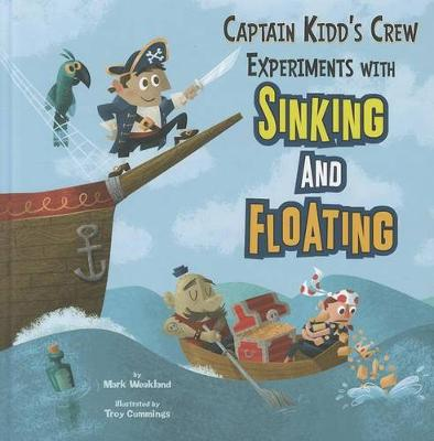 Captain Kidd's Crew Experiments with Sinking - In the Science Lab (Paperback)