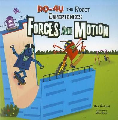 DO-4U the Experiences Force and Motion - In the Science Lab (Paperback)