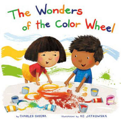 The Wonders of the Color Wheel - Learning Parade (Board book)