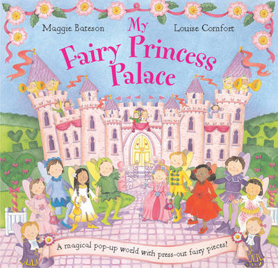 My Fairy Princess Palace (Novelty book)