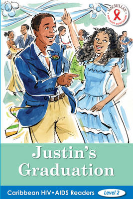 Caribbean HIV/AIDS Readers: Justin's Graduation (Level 2) (Paperback)