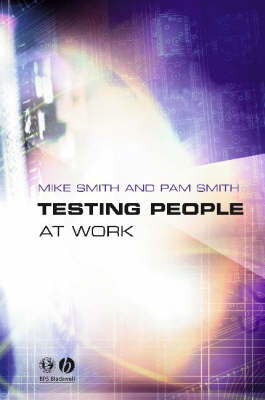 Testing People at Work: Competences in Psychometric Testing (Paperback)