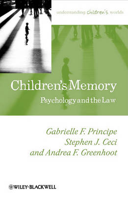Children's Memory: Psychology and the Law - Understanding Children's Worlds (Paperback)