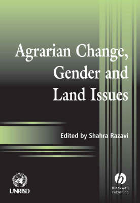 Agrarian Change, Gender and Land Rights (Paperback)