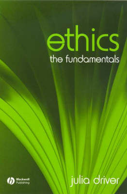 Ethics: The Fundamentals - Fundamentals of Philosophy S. (Paperback)