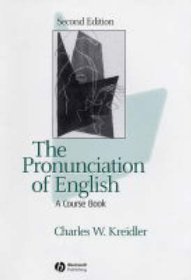 The Pronunciation of English: A Course Book (Hardback)