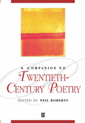 A Companion to Twentieth-century Poetry - Blackwell Companions to Literature and Culture (Paperback)
