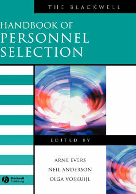 The Blackwell Handbook of Personnel Selection - Blackwell Handbooks in Management (Hardback)