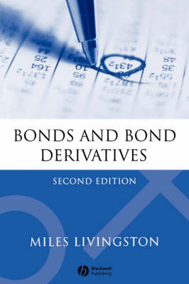 Bonds and Bond Derivatives (Paperback)