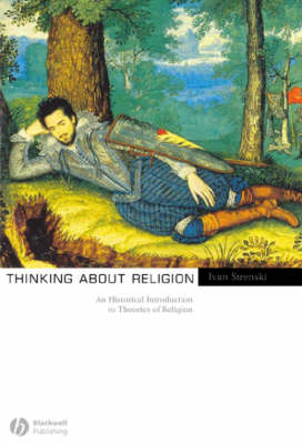 Thinking About Religion: An Historical Introduction to Theories of Religion (Paperback)