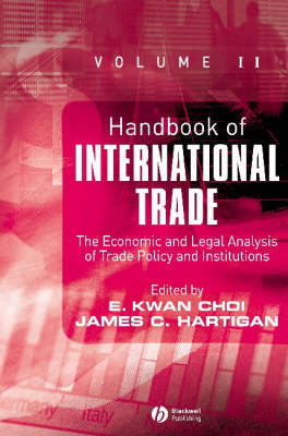 The Handbook of International Trade: Economic and Legal Analyses of Trade Policy and Institutions - Blackwell Handbooks in Economics v. 2 (Hardback)