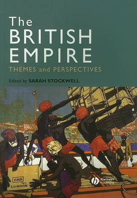 The British Empire: Themes and Perspectives (Paperback)