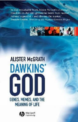 Dawkin's God: Genes, Memes, and the Meaning of Life (Paperback)