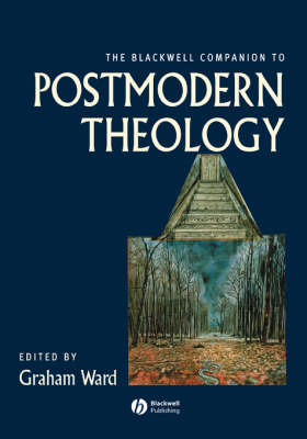 The Blackwell Companion to Postmodern Theology - Blackwell Companions to Religion (Paperback)