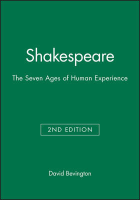 Shakespeare: The Seven Ages of Human Experience (Paperback)