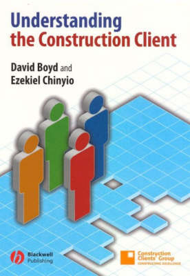 Understanding the Construction Client (Paperback)