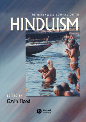 The Blackwell Companion to Hinduism - Blackwell Companions to Religion (Paperback)