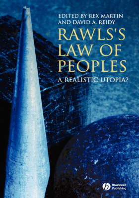 Rawls's Law of Peoples: A Realistic Utopia (Hardback)