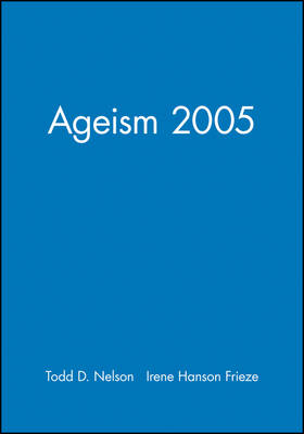 Ageism - Journal of Social Issues (JOSI) v. 61, No. 2 (Paperback)